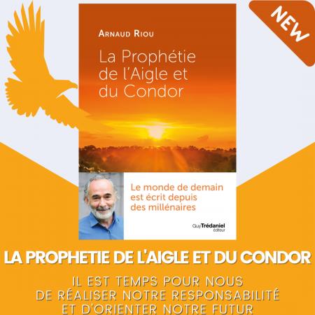 La prophétie de l'Aigle et du Condor